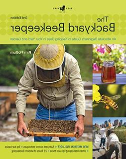 Backyard Beekeeper - Revised and Updated, 3rd Edition: An Ab